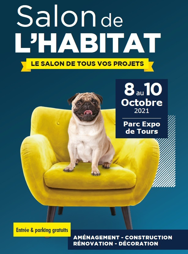 TOURS – Salon « L'Univers de L'Habitat » – du 08 au 10 octobre 2021